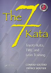 """The 7 Kata"" supplies time-tested tools and counsel to help in an organization's transformation to operational excellence."